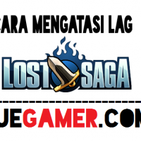 cara mengatasi lag lost saga